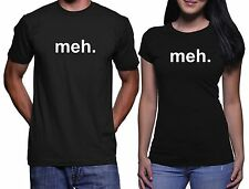 Meh T-Shirt funny t shirt  Cool college humor party geek tees Black T shirt