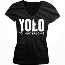 YOLO- You Only Live Once-White Trendy Hot Sayings  Juniors V-neck T-shirt