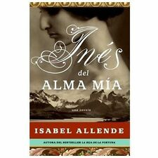 Ines del Alma Mia by Isabel Allende (2006, Hardcover)-NEW