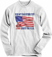 Patriotic T Shirt Does My Flag Offend You American Flag Long Sleeve Small - 4XL