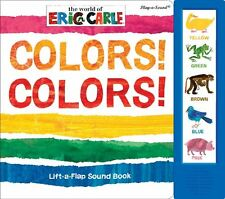 The World of Eric Carle: Colors (Lift-a-Flap Sound Book) Book
