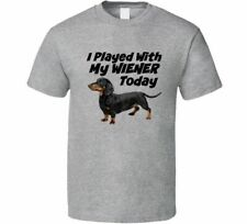 I Played With My Wiener Unisex Funny T-Shirt Dachshund Dog T Shirt Clothing New