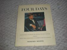 Four DaysThe Historical Record Death of President Kennedy -Milwaukee Sentinel