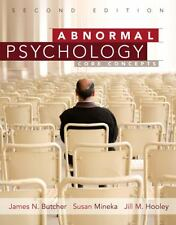 Abnormal Psychology : Core Concepts by Jill M. Hooley, Susan Mineka ... (2nd ed)