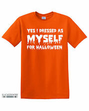 T228  I DRESSED AS MYSELF HALLOWEEN PRINTED MENS  FUNNY  TSHIRT NOVELTY GIFT