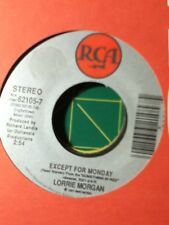 Lorrie Morgan, Except for Monday ~ 1991 RCA 45 +sleeve
