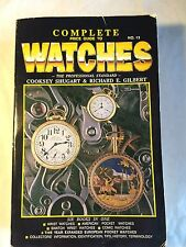 Complete Price Guide to Watches Richard E. Gilbert and Cooksey Shugart-NonProfit
