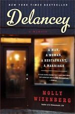 Delancey : A Man, a Woman, a Restaurant, a Marriage by Molly Wizenberg Book