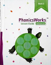 Phonics Works - Lesson Guide - Advanced - Book 2 - 372 pages - K12