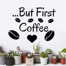 Wall Decal Quote ut First Coffee Decal Beans Vinyl Cafe Sticker Design Art MA205