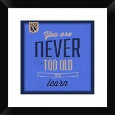 Naxart 'You are Never Too Old 1' Framed Textual Art
