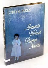 GORDON PARKS SIGNED FIRST EDITION 1975 MOMENTS WITHOUT PROPER NAMES HC w/DJ
