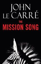 THe Mission Song by John Le Carre- Hardcover