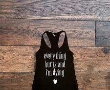 Everything Hurts And Im Dying Tank Top, Running Tank Top, Workout Tank, Gym Tank