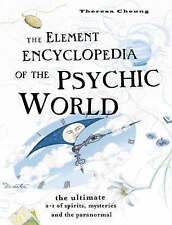The Element Encyclopedia of the Psychic World: Theresa Cheung Hardback