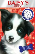 Battersea Dogs & Cats Home: Daisy's Story by Battersea Dogs and Cats 1849411794