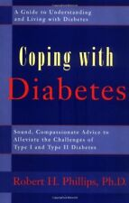Coping with Diabetes: A Guide to Living wit... by Phillips, Robert H. 0895299232