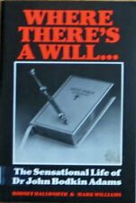 Where theres a will-: The sensational life of... by Hallworth, Rodney 0946797005