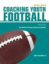 Coaching Youth Football: The Guide for Coaches and Parents