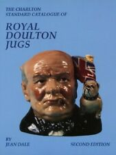 Royal Doulton Jugs (2nd Edition) - The Charlton Stand... by Dale, Jean Paperback