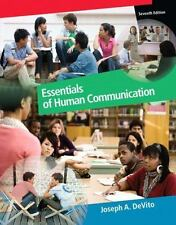 Essentials of Human Communication by Joseph A. DeVito (2010, Paperback)