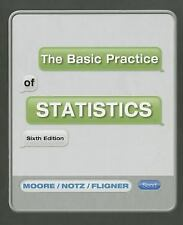 The Basic Practice of Statistics by Michael A. Fligner, William I. Notz and...