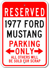 1977 77 FORD MUSTANG Aluminum Parking Sign