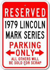 1979 79 LINCOLN MARK SERIES Aluminum Parking Sign