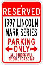 1997 97 LINCOLN MARK SERIES Aluminum Parking Sign