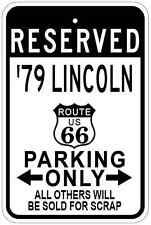 1979 79 LINCOLN Route 66 Aluminum Parking Sign