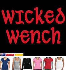 WICKED WENCH funny Hobo Singlet Ladies Womens t-shirt funky tee game of thrones