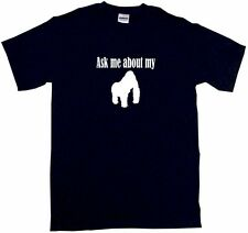 Ask Me About My Gorilla Logo Mens Tee Shirt Pick Size & Color Small - 6XL