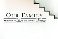 Our Family Moments To Love And Cherish Wall Stickers Art Decals