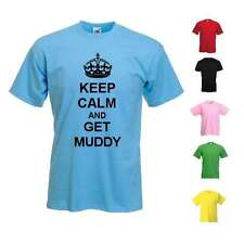 NEW KIDS WOMANS MENS KEEP CALM AND GET MUDDY DIRTY DIY MESSY NOVELTY T-SHIRT