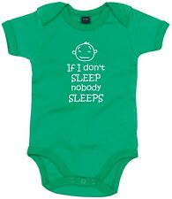 NEW KIDS BABY GROW IF I DON'T SLEEP NOBODY SLEEPS FUNNY NOVELTY ONESIE VEST