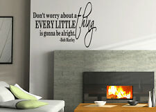 BOB MARLEY DON'T WORRY ABOUT A THING WALL STICKER DECAL QUOTE  LITTLE BIRDS