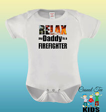 Relax My Daddy is a Firefighter Funny Baby Boy / Girl Bodysuit or Toddler Tshirt