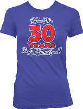 It Took Me 30 Years to Look This Good Thirty Birthday Juniors Girls T-shirt