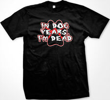 In Dog Years Im Dead Retired Old Age Retirement New Men's T-shirt