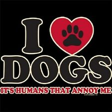 NWOT I LOVE DOGS T-SHIRT (UNISEX FIT) T-SHIRT NOVELTY ANIMAL LOVER