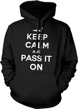 Keep Calm and Pass It On Joint Smoking Weed Pot 420 Marijuana Hoodie Pullover