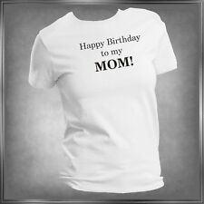 Happy Birthday To My (You Pick Family Member)  Ladies Sizes XS to 4XL