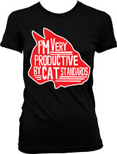 Im Very Productive By Cat Standards Funny Humor Meme Joke Lazy Juniors T-shirt