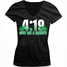 4:19 Give Me A Minute Weed Pot Leaf Marijuana Funny Humor Juniors V-neck T-shirt