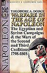 Warfare in the Age of Napoleon-Volume 2: The Egyptian and Syrian Campaigns & the