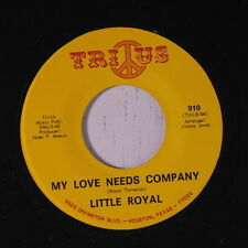 LITTLE ROYAL: My Love Needs Company / Soul Train 45 rare Soul