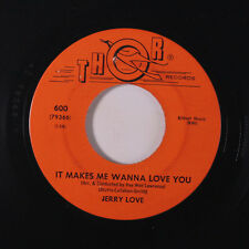 JERRY LOVE: It Makes Me Wanna Love You / Kids On My Street 45 Oldies