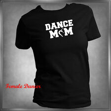 Dance Mom or (Pick Family Member) T-Shirt All Adult Sizes XS - 6XL_