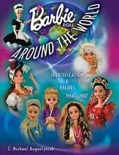 Vintage Barbie Dolls Around The World 1964-2007 - Collector Price Guide