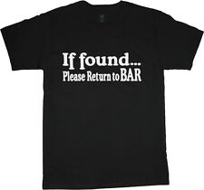 If found return to bar funny saying t-shirt for men drinking beer bar pub crawl